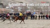 Kurtuluşun 100. yılında cirit coşkusu