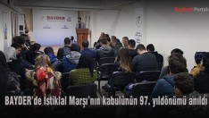 BAYDER'de İstiklal Marşı'nın kabulünün 97. yıldönümü anıldı