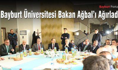 Bayburt Üniversitesi Bakan Ağbal'ı Ağırladı