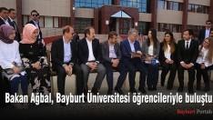 Bakan Ağbal, Bayburt Üniversitesi öğrencileriyle buluştu