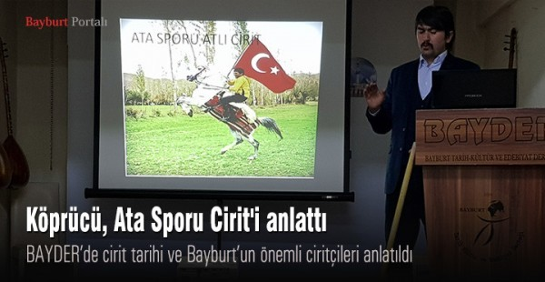 Köprücü, Ata Sporu Cirit'i anlattı