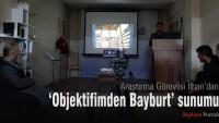 Kültür Sohbetleri'nde 'Objektifimden Bayburt' sunumu