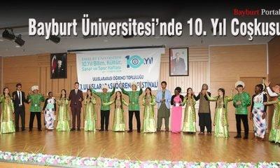 Bayburt Üniversitesi'nde 10. Yıl Coşkusu