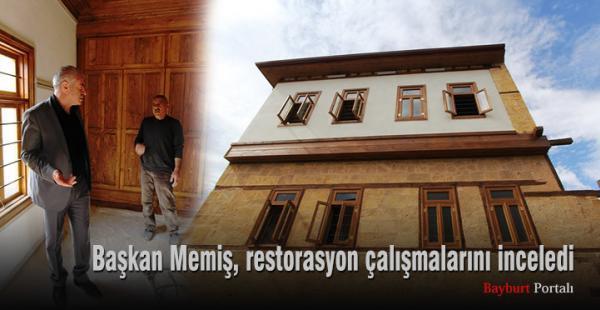 Başkan Memiş, restorasyon çalışmalarını inceledi