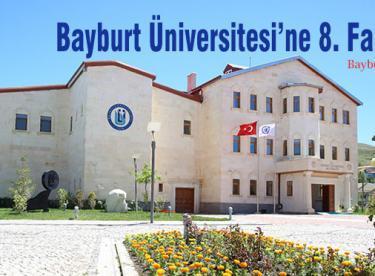 Bayburt Üniversitesi'ne 8. Fakülte