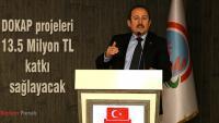DOKAP projeleri, 13.5 Milyon TL katkı sağlayacak