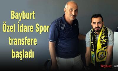 Bayburt İl Özel İdare Spor transfere başladı