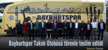 Bayburtspor Takım Otobüsü, törenle teslim edildi
