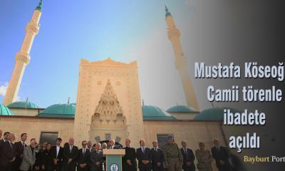 Mustafa Köseoğlu Camii, törenle ibadete açıldı