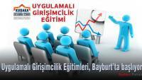 Uygulamalı Girişimcilik Eğitimleri, Bayburt'ta başlıyor