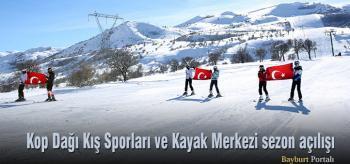 Kop Dağı Kış Sporları ve Kayak Merkezi sezon açılışı yapıldı